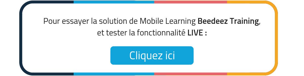 Pour essayer la solution du Mobile Learning Beedeez Training,et découvrir la fonctionnalité Live,Cliquez ici !-11